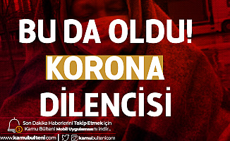 """Maske ve Eldiven Takıp: """"Allah Sizi Koronavirüsten korusun"""" Diyerek Dilendi"""