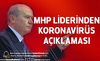 MHP Lideri Bahçeli'den Çağrı: Evde Kalın