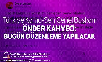 Önder Kahveci: Yeni Düzenleme Geliyor! Bu Bir Müjde Değil...