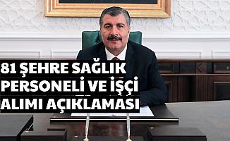 Sağlık Bakanlığı Türkiye Geneli Hastanelere Personel ve İşçi Alımı Açıklaması