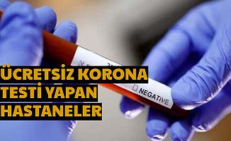 Ücretsiz Coronavirüs Testi Yapan Hastaneler ve Korona Belirtileri