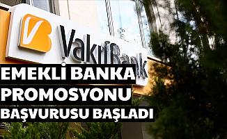 Vakıfbank 2020 Emekli Promosyonu Başvurusu Başladı-İşte Banka Promosyonu Miktarı