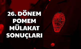 26. Dönem POMEM 7 Bin Polis Alımı Sözlü Mülakat Sonucu Gece Yarısı Açıklandı