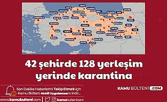 42 Şehirde Karantina