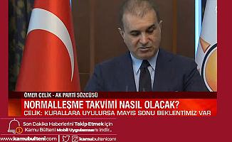 AK Parti Sözcüsü Ömer Çelik'ten Sokağa Çıkma Kısıtlamasına İlişkin Açıklama