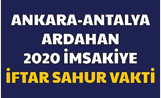 Ankara , Ardahan ve Antalya 2020 Ramazan İmsakiyesi İftar ve Sahur Saatleri Resimli