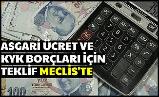 Asgari Ücrete Vergi Zammı ve KYK Borçları Teklifi Mecliste