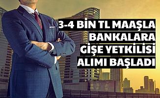 Bankalara 3-4 Bin TL Maaşla Gişe Personeli Alımı Başladı