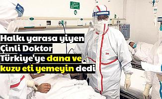 Çinli Doktordan Türkiye'ye: Dana ve Kuzu Eti Yemeyin