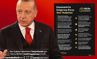 Cumhurbaşkanı Erdoğan Yeni Tedbirleri Paylaştı