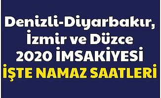 Diyarbakır , İzmir , Denizli ve Düzce İmsakiye 2020