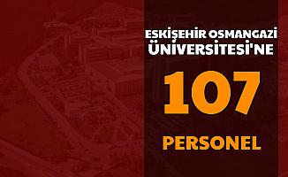 Eskişehir Osmangazi Üniversitesi En Az Lise Mezunu Personel Alımı Başvurusu Başladı
