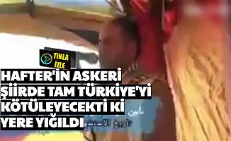Hafter'in Askeri, Tam Türkiye'yi Kötüleyecekti ki Yere Yığıldı