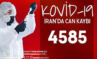 İran'da Kovid-19 Nedeniyle Can Kaybı 4585 Oldu