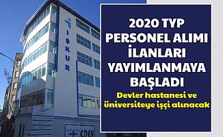 İŞKUR 2020 TYP Personel Alımı İlanları Yayımlanmaya Başladı-Devlet Hastanesi ve Üniversiteye İşçi Alımı