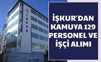 İŞKUR'dan Kamuya Personel ve İşçi Alımı (DSİ-MEB-Belediye ve Üniversite)