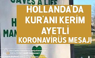 Koronavirüs,  Hollanda'ya Bunu Yaptırdı
