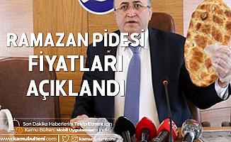 Ramazan Pidesi Fiyatları Açıklandı - Ankara, İstanbul, İzmir Ramazan Pidesi Fiyatları