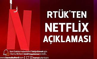 RTÜK'ten Netflix Açıklaması: Kararlıyız