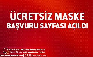 Sağlık Bakanlığı ve Ulaştırma Bakanlığı Ücretsiz Maske Dağıtılacak! Bedava Maske Başvuru Sayfası
