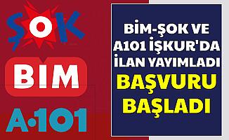 Şok - Bim ve A101 İŞKUR'da Personel Alımı İlanı Yayımladı-2750 TL Maaşla İş İlanları Nisan 2020
