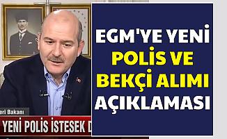 Süleyman Soylu'dan EGM'ye Polis ve Bekçi Alımı Açıklaması
