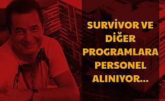 Survivor ve Diğer Tv8 Programlarına Personel Alımı Başladı-İşte Acun Medya İş İlanları 2020