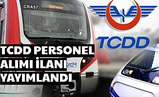 TCDD Personel Alımı İlanı Yayımlandı