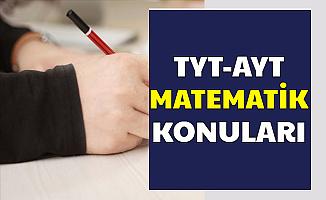 TYT ve AYT Matematik Konuları Soru Çıkacak Üniteler (2020 YKS)