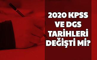 2020 KPSS ve DGS Tarihleri Değişti mi? İşte Sınav Tarihleri