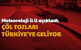 2020'nin Yeni Sürprizi: Çöl Tozları Türkiye'ye Geliyor Meteoroloji İl İl Açıkladı
