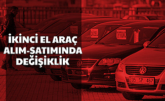 2. El Araç Alım Satımında Değişiklik ve Fiyatlar Hakkında Açıklama