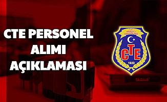 81 Şehre CTE Personel Alımı Açıklaması (İnfaz Koruma Memuru İKM-Katip
