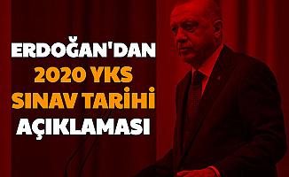 Cumhurbaşkanı Erdoğan Açıkladı: İşte 2020 YKS Tarihi (TYT AYT Üniversitelere Giriş Sınavı Tarihi Değişti)