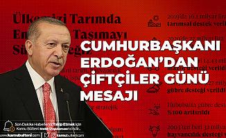 Cumhurbaşkanı Erdoğan'dan 14 Mayıs Çiftçiler Günü Mesajı