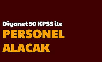 Diyanet 50 KPSS ile Kamu Personeli Alımı Yapacak