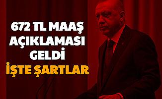 Erdoğan'dan 672 TL Maaş Açıklaması: İşte Başvuru Şartları
