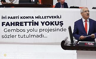 Fahrettin Yokuş: GEMBOS YOLU PROJESİNDE VERİLEN SÖZLER TUTULMADI