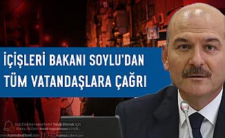 İçişleri Bakanı Süleyman Soylu'dan Sokağa Çıkma Kısıtlaması Sonrası Tüm Vatandaşlara Çağrı
