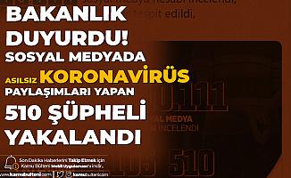 İçişleri Bakanlığı'ndan Açıklama Geldi: Sosyal Medyada Provokatif Paylaşımlarda Bulunan 510 Şahıs Yakalandı