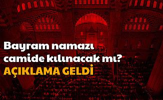 İlk Açıklama Geldi: Bayram Namazı Camilerde Kılınacak mı? Evde Kılınır mı 2020