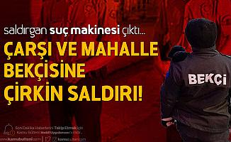 İstanbul Arnavutköy'de Bekçiye Sopalı Saldırı! Saldırgan Vurularak Etkisiz Hale Getirildi