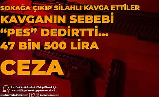 İzmir'de Sokak Kısıtlamasına Rağmen Silahlı Kavga! 5 Gözaltı, 15 Kişiye Ceza