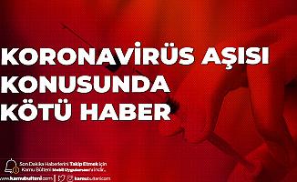 Koronavirüs Aşısı Konusunda Kötü Haber! Oxford'un Denemeleri Başarısızlıkla Sonuçlandı