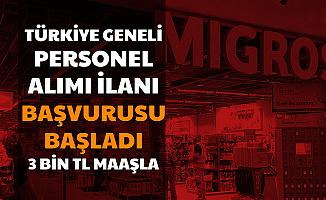 Migros, 3 Bin TL Maaşla Personel Alımı Başvurusu Başladı-Türkiye  İş Başvurusu
