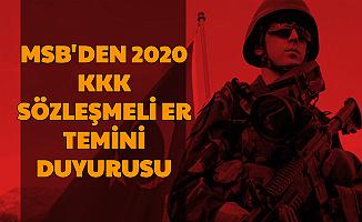 MSB'den 2020 KKK Sözleşmeli Er Temini Duyurusu