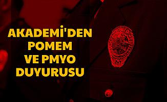 Polis Akademisi'nden PMYO ve POMEM Duyurusu
