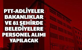 PTT, Adliyeler, Bakanlıklar ve 81 Şehrin Belediyelerine TYP Personel Alımı Geliyor 2020