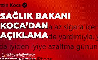 Sağlık Bakanı Fahrettin Koca: Maskenin de Yardımıyla Daha Az Sigara