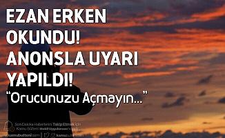 Samsun'da Ezan 1 Saat Erken Okundu! Vatandaşlara Uyarı Yapıldı: Orucunuzu Açmayın